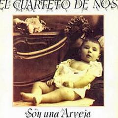 El Cuarteto De Nos, CD: Soy Una Arveja. Rock band from Uruguay.